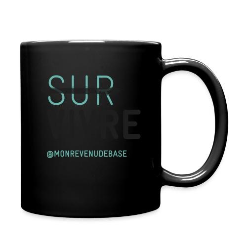 Vivre plutôt que survivre - Mug uni