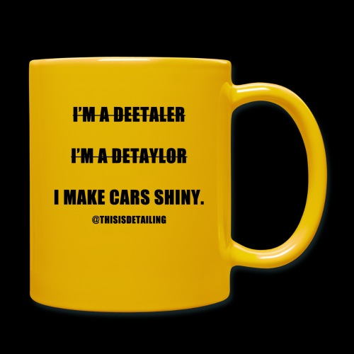 I'm a detailer! - Full Colour Mug
