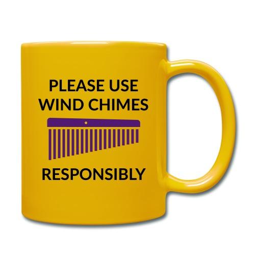 Use Chimes Responsibly - Tasse einfarbig
