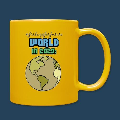 World in 2029 #fridaysforfuture #timetravelcontest - Tasse einfarbig
