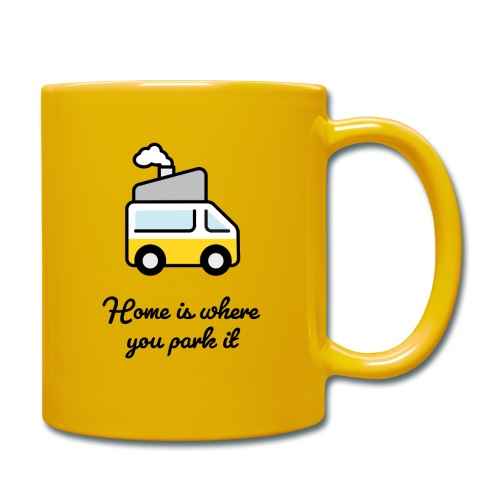 Home is where you park it - DUNKEL - Tasse einfarbig