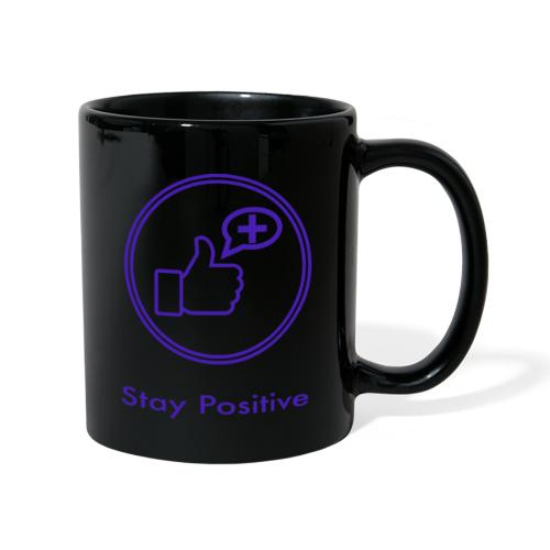 Stay Positive without inwils - Full Colour Mug