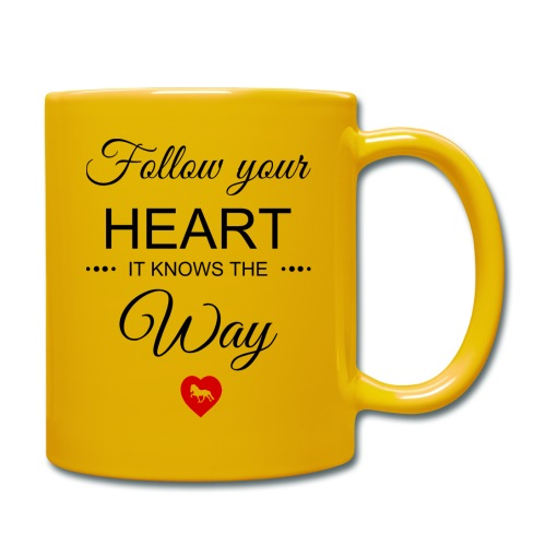 follow your heartbesser - Tasse einfarbig