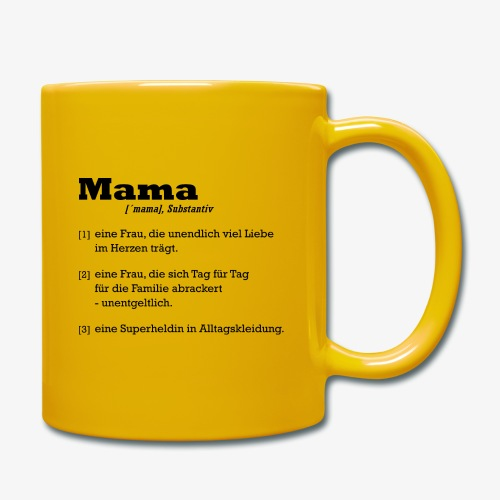 Mama Mutter - Tasse einfarbig