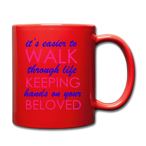 it's easier to walk through life... - Yksivärinen muki