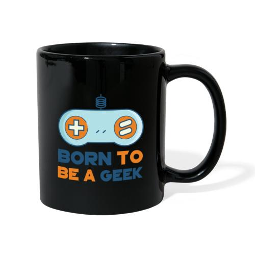 Born to be a geek - Mug uni