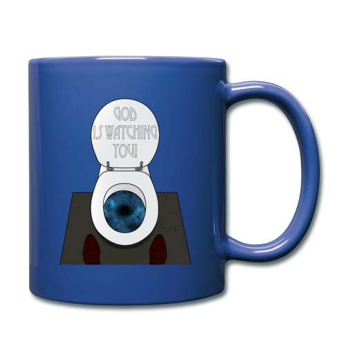God is watching you! - Tazza monocolore