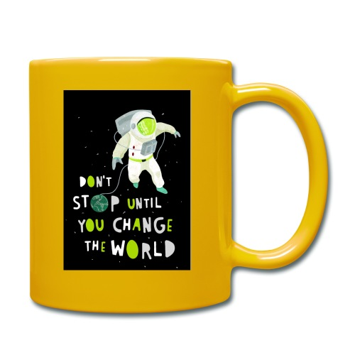 Change the world black - Tasse einfarbig