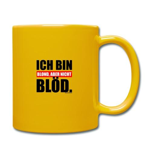 Spruch Ich bin blond, aber nicht blöd - b-o-w - Tasse einfarbig