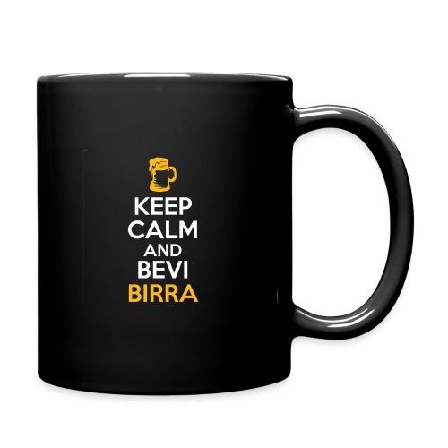 KEEP CALM AND BEVI BIRRA - Tazza monocolore