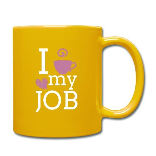 I love my job - Yksivärinen muki