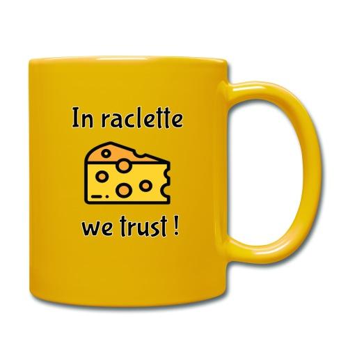 Auf Raclette vertrauen wir - Käse - Tasse einfarbig