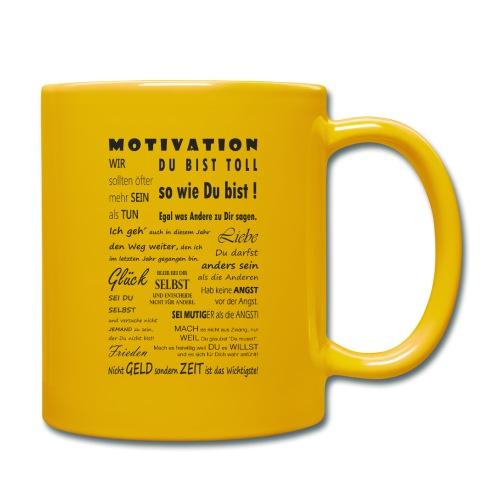 Motivation Spruch Typografie Sprüche Text Poster - Tasse einfarbig