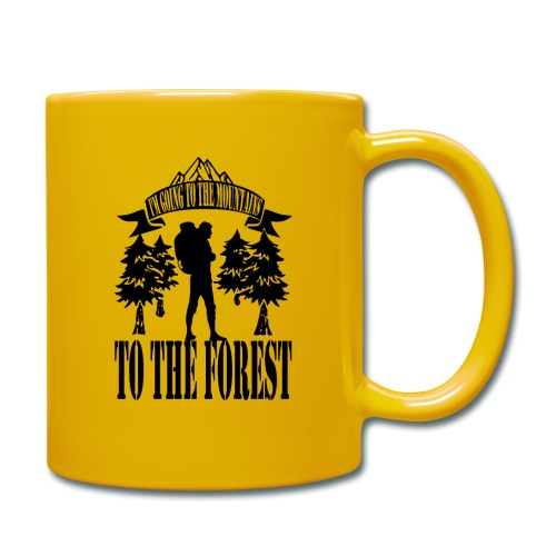 I m going to the mountains to the forest - Full Colour Mug