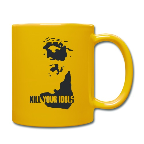 Kill your idols - Full Colour Mug