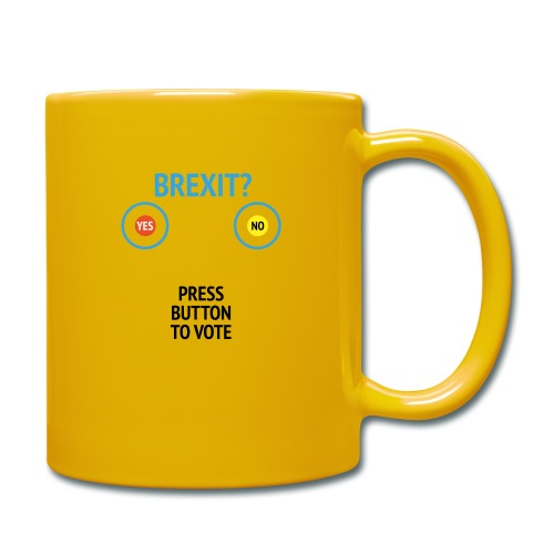 Brexit: Press Button To Vote - Ensfarvet krus