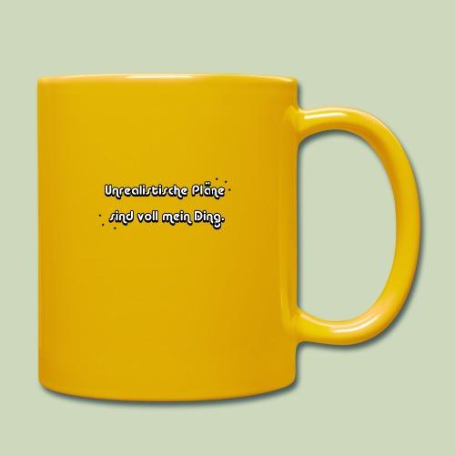 Unrealistische Pläne - Tasse einfarbig