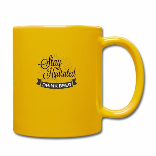 Stay Hydrated - Full Colour Mug