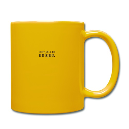 sorry but i am unique Geschenk Idee Simple - Tasse einfarbig