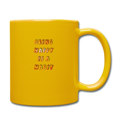 being happy is a habit - Full Colour Mug