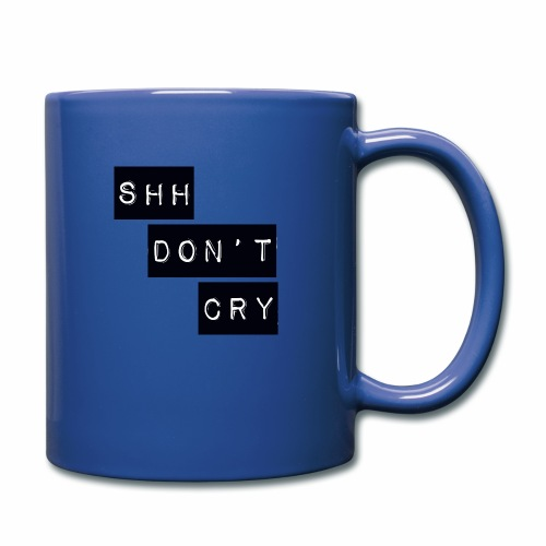 Shh dont cry - Full Colour Mug