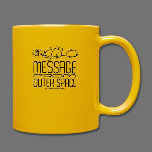 Message From Outer Space (black) - Full Colour Mug