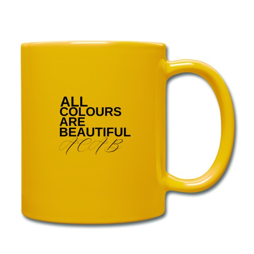 All Colours Are Beautiful ACAB - Tasse einfarbig