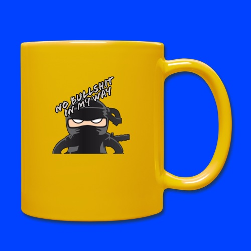NO BULLSHIT IN MY WAY - Full Colour Mug