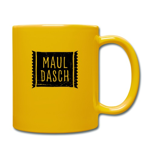 Mauldasch - Tasse einfarbig