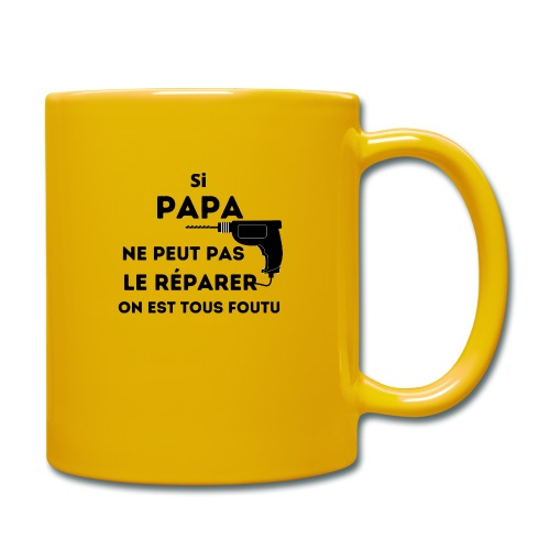t-shirt papa ne peut pas réparer tous foutu - Mug uni