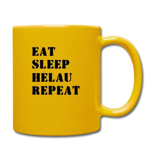 Eat Sleep Repeat - Helau VECTOR - Tasse einfarbig