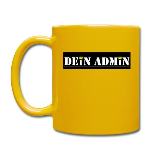 DEIN ADMIN - Motiv (weiße Schrift) - Tasse einfarbig