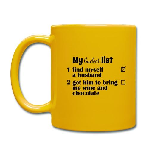 My bucket list, husband bring wine and chocolate - Yksivärinen muki