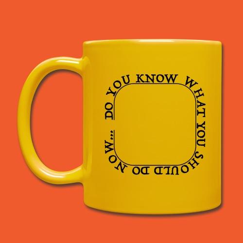 DYKWYSDN - Full Colour Mug