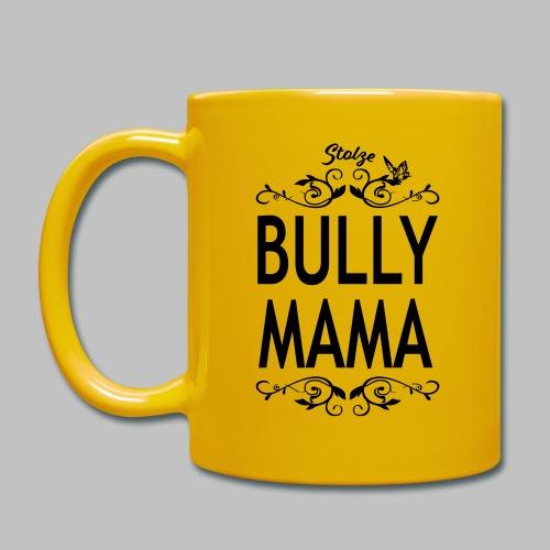 STOLZE BULLY MAMA - Black Edition - Tasse einfarbig
