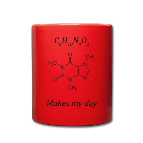 Coffein makes my day - Tasse einfarbig