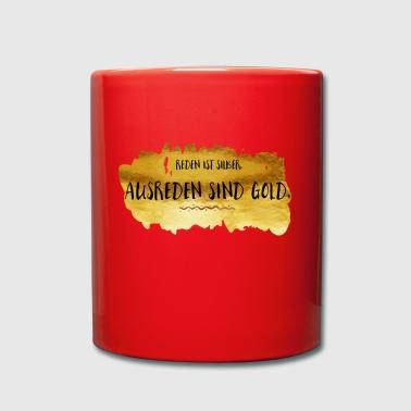 Ausreden sind Gold - Tasse einfarbig