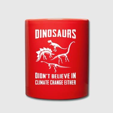 Dinosaurier glaubten nicht an die Klimawandel-Wissenschaft - Tasse einfarbig