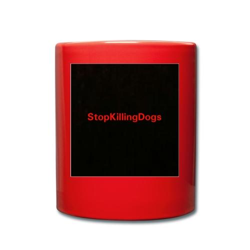 StopKillingDogs Aufschrift - Tasse einfarbig