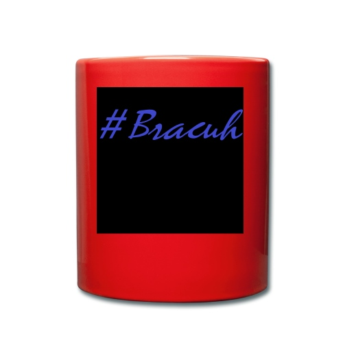 #Bracuh Collection 2018 [unisex] - Tasse einfarbig