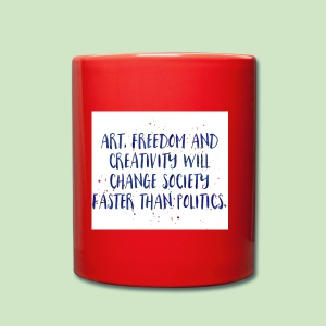 Art Quote - Tasse einfarbig