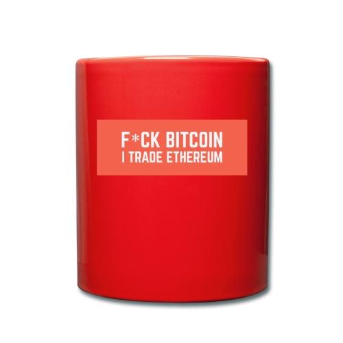 F*CK BITCOIN - Mug uni