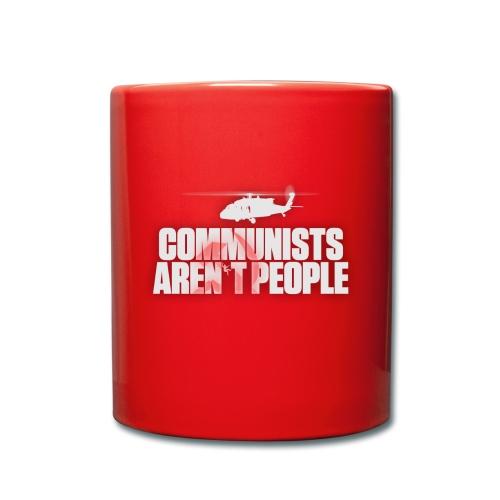 Communists aren't People (White) (No uzalu logo) - Full Colour Mug