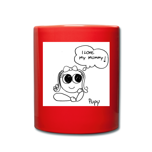 Pupy: I love my mummy! - girl - Tazza monocolore