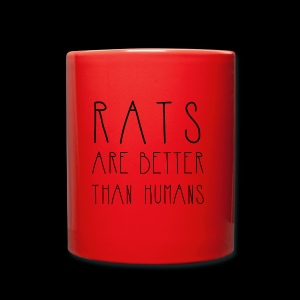 Rats Are Better Than Humans Collection - Full Colour Mug