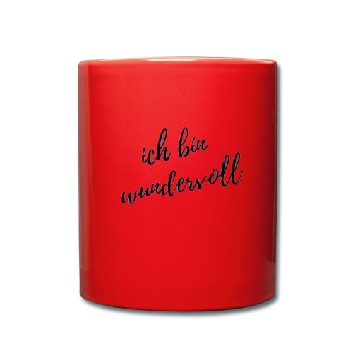 Ich bin wundervoll s/w - dein täglicher Begleiter - Tasse einfarbig