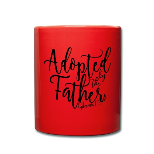 Adopted by the Father - Ephesians 1: 5 - Full Colour Mug