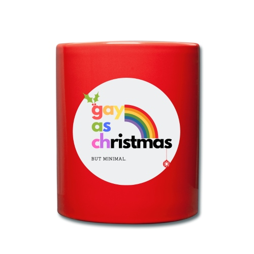 Gay as Christmas but Minimal Circle with Rainbow - Full Colour Mug
