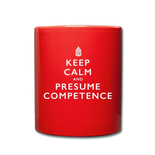 Presume Competence - Full Colour Mug