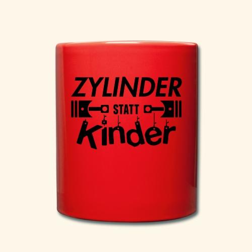 Zylinder Statt Kinder - Tasse einfarbig